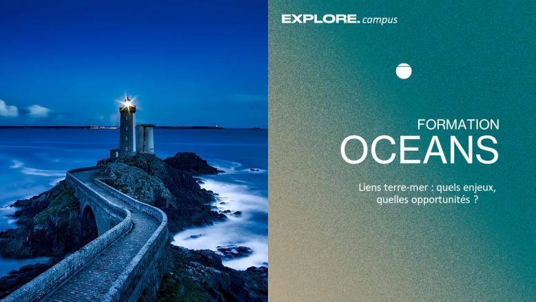 Suivre la formation Océans Lien vers: https://campus.we-explore.org/?OceanS